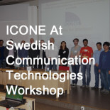 ICONE at Swedish Communication Technologies Workshop